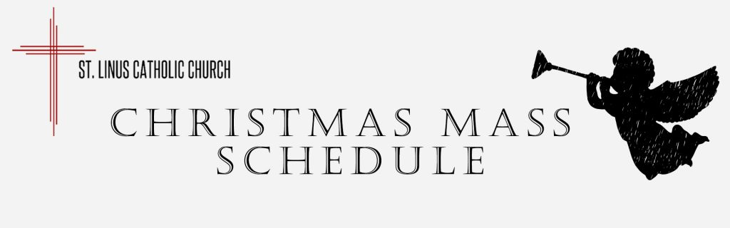 2017 Christmas Mass Schedule, St. Linus Church, Norwalk, CA