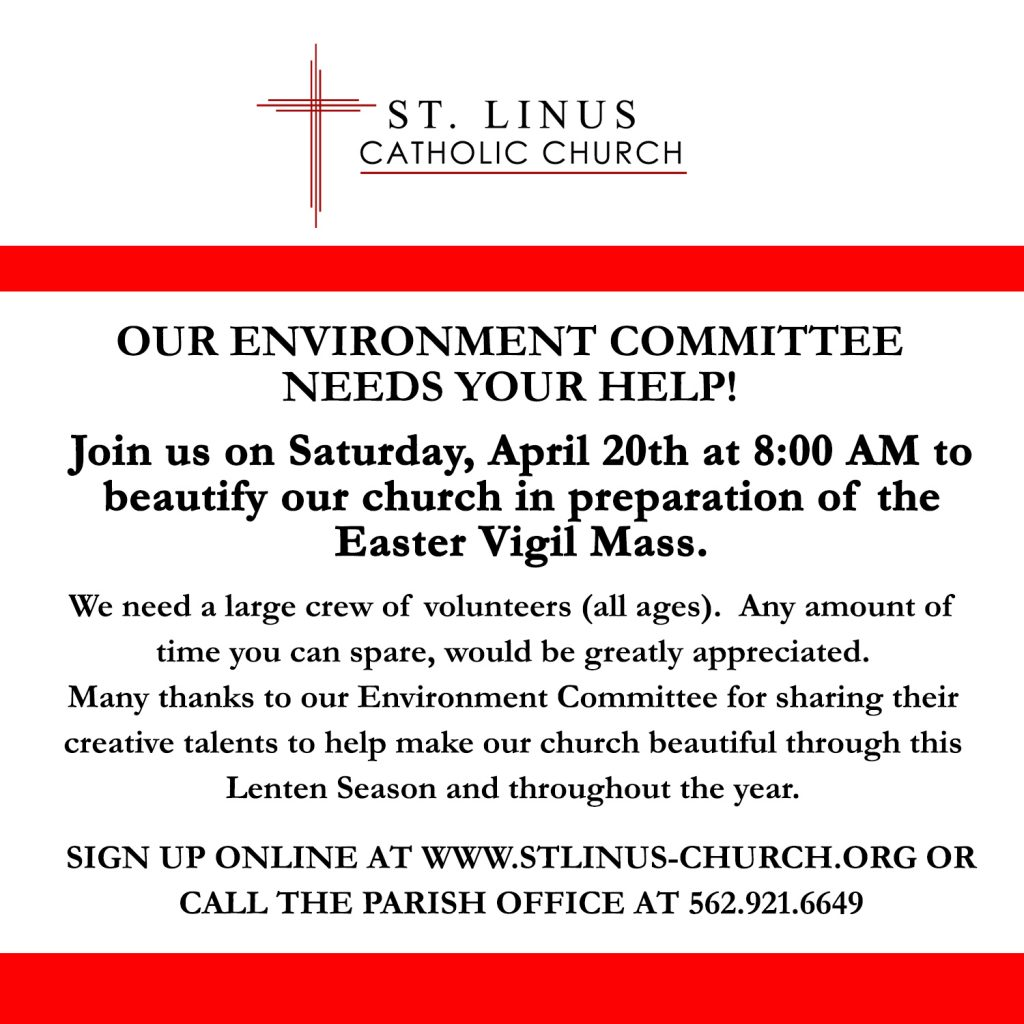 We need a large crew of volunteers (all ages).  Any amount of time you can spare, would be greatly appreciated.     Many thanks to our Environment Committee for sharing their creative talents to help make our church beautiful through this Lenten Season and throughout the year.