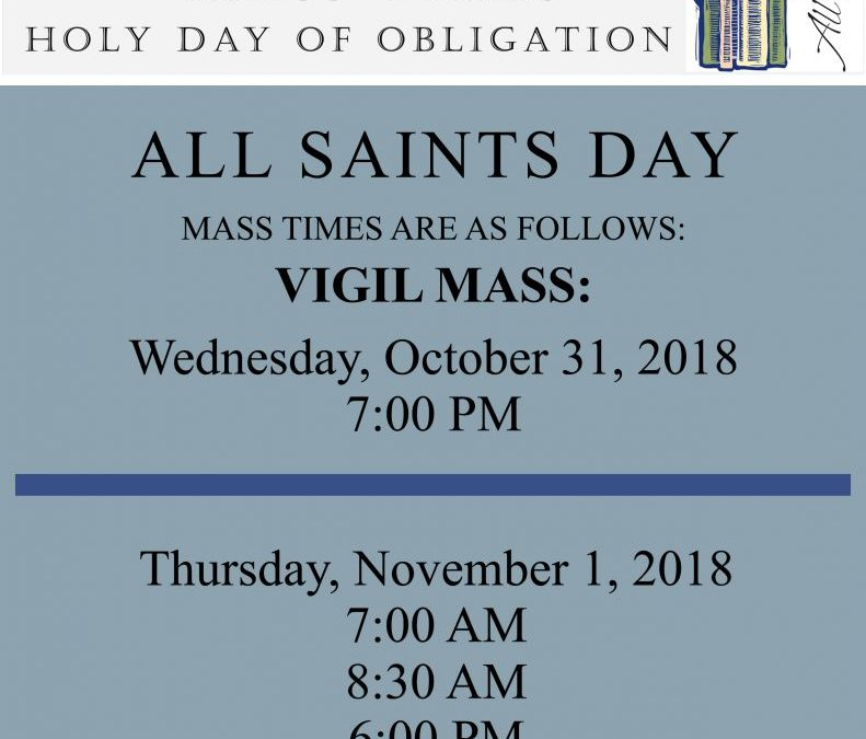 All Saints Day 2018 Mass Times, St. Linus Church, Norwalk, CA
