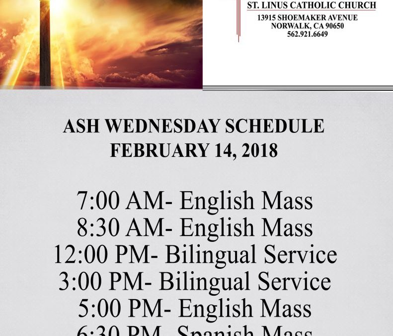 Ash Wednesday Schedule, St. Linus Church, Norwalk, CA