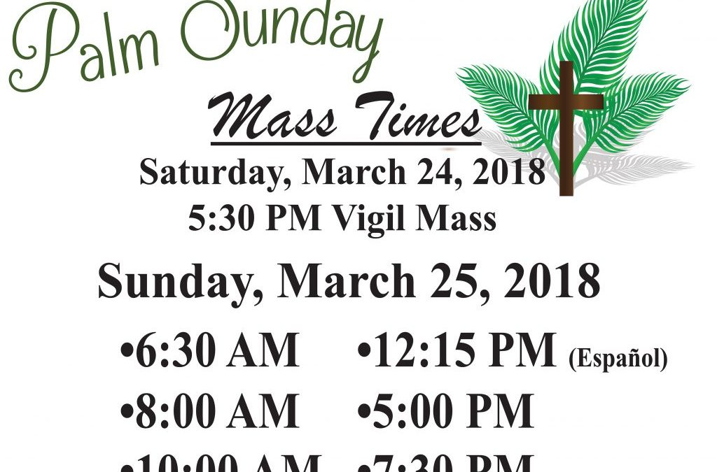 Palm Sunday 2018, St. Linus Catholic Church, Norwalk, CA