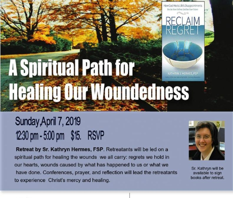 A Spiritual Path for Healing our Woundedness Retreat – St. Linus Catholic Church, Norwalk, CA