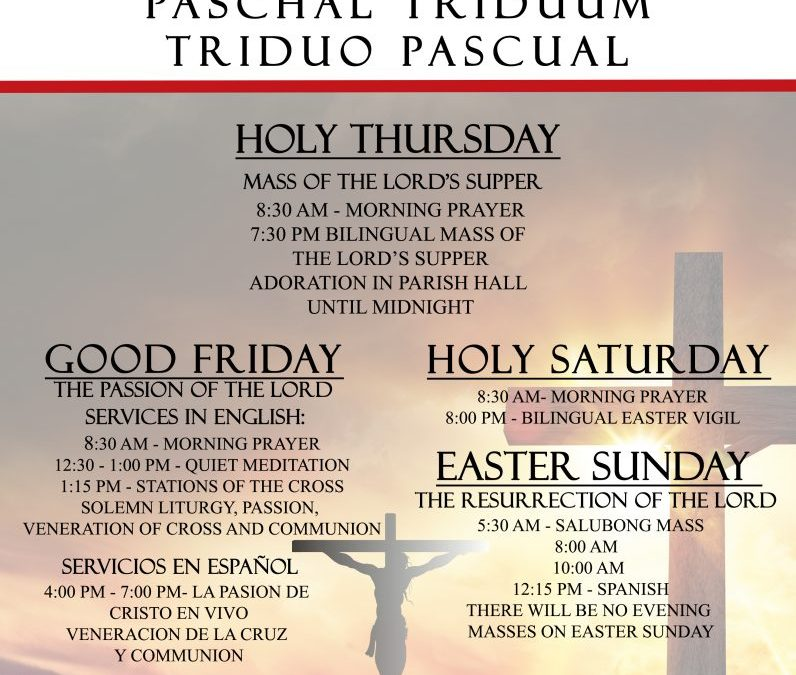 Paschal Triduum, Holy Week 2018, St. Linus Catholic Church, Norwalk, CA